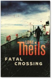 Fatal Crossing Lone Theils book cover